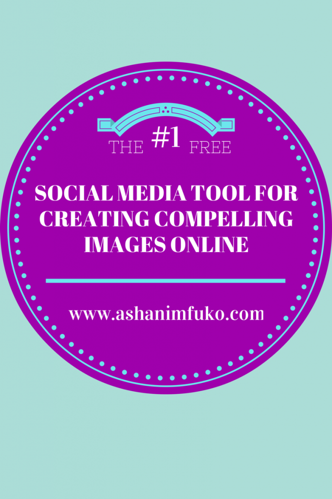 The #1 Free Social Media Tool, For Creating Compelling Images Online