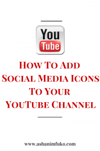 How To Add Social Media Icons To Your YouTube Channel