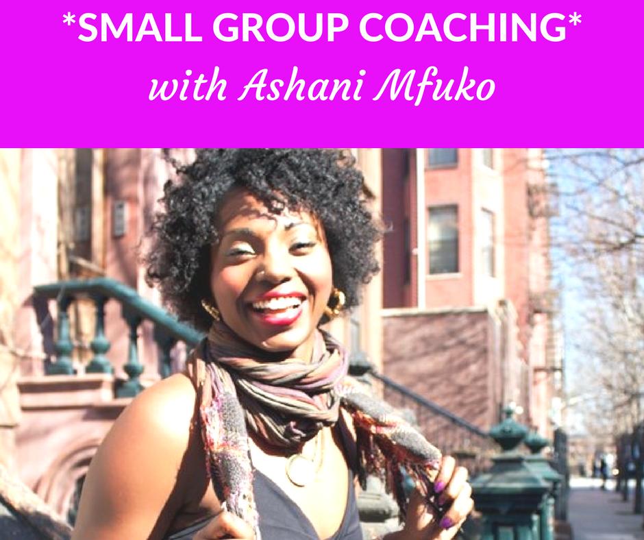 Small Group Coaching with Ashani Mfuko