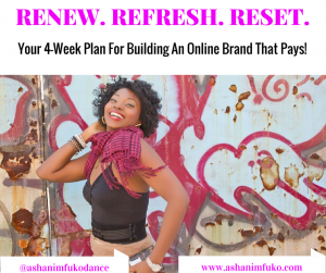 Renew. Refresh. Reset. Your 4-Week Plan For Building An Online Brand That Pays!
