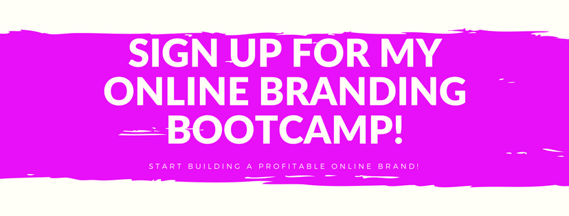 Join my Online Branding Bootcamp