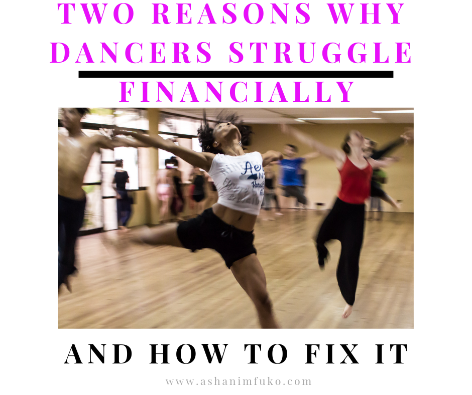 Two Reasons Dancers Struggle Financially