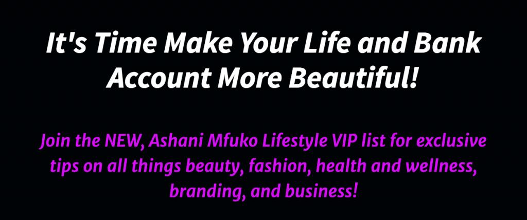 Join My Ashani Mfuko Lifestyle VIP Insider's List!