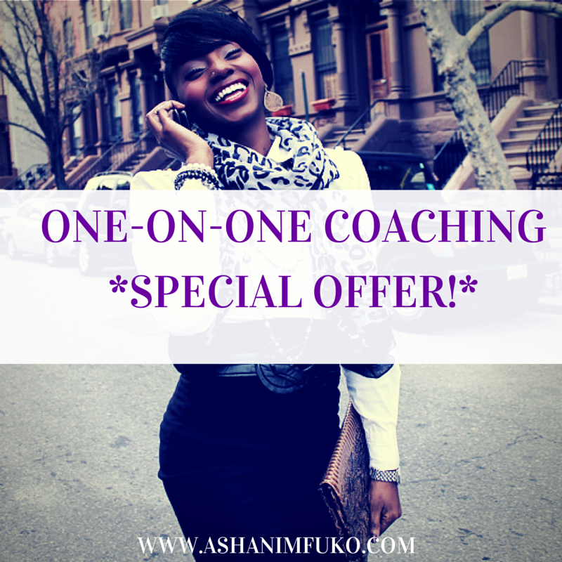 Work with me, Ashani Mfuko,  one-on-one for 3 private coaching power sessions!