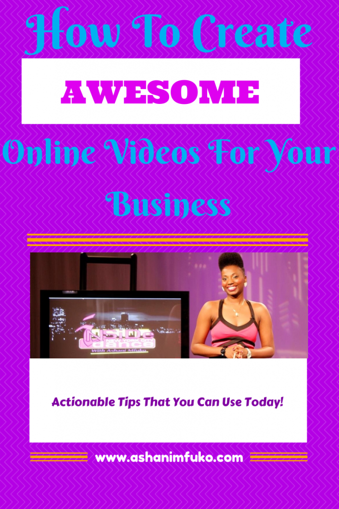 How To Create Awesome Online Videos For Your Business