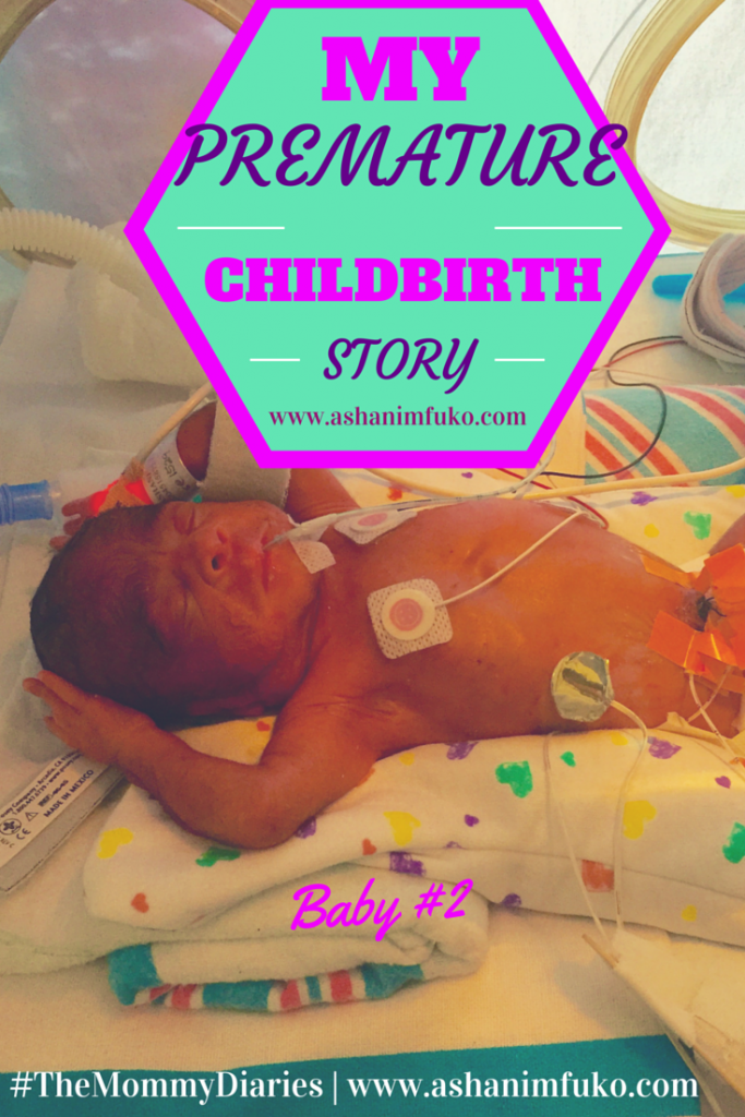 #TheMommyDiaries: My Unexpected, Premature Childbirth Story (Baby #2)