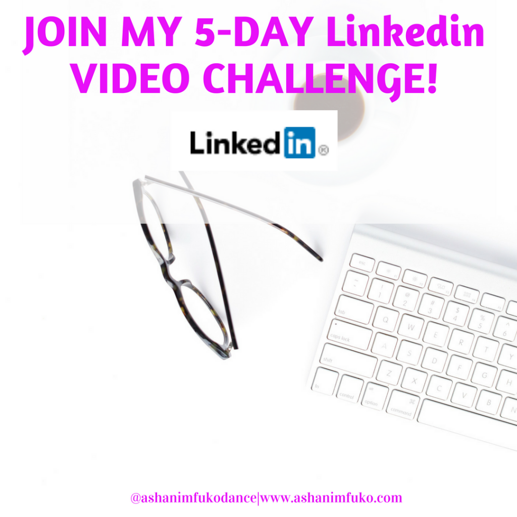 Join My Linkedin 5-Day VIDEO CHALLENGE!