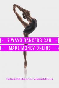 7 Ways For Dancers To Make More Money Online
