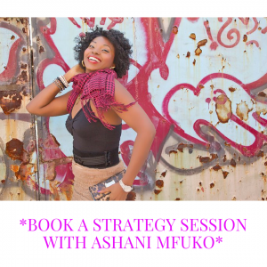 Book A 1-on-1 Strategy Session with Ashani Mfuko