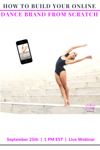 How To Build Your Online Dance Brand From Scratch (Live Webinar)