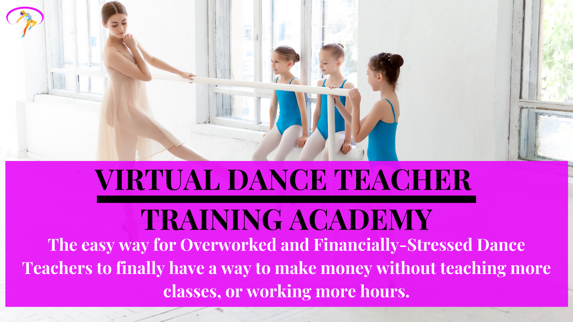 Virtual Dance Teacher Training Academy