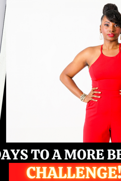 21 Days To A More Beautiful Life Challenge With Ashani Mfuko
