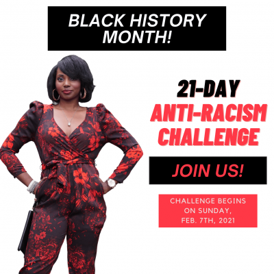 21 Days of Anti-Racism Challenge (Black History Month Virtual Event)