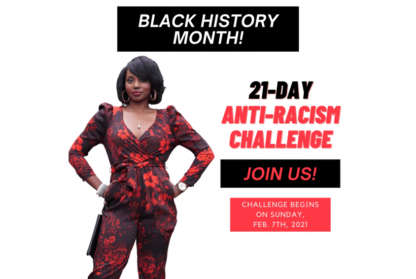 """""""21-Days of Anti-Racism Challenge"""" (Black History Month Virtual Event) Hosted By Ashani Mfuko"""